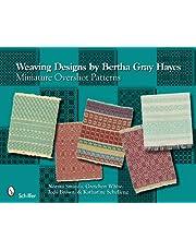 Weaving Designs by Bertha Gray Hayes: Miniature Overshot Patterns