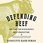 Defending Beef: The Case for Sustainable Meat Production | Nicolette Hahn Niman