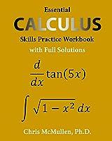Essential Calculus Skills Practice Workbook With