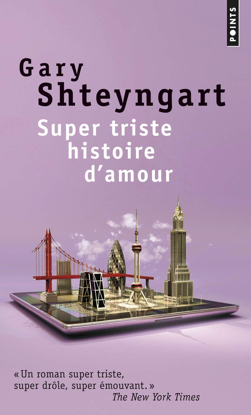 Super Triste Histoire Damour English And French Edition