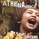 Little Girl Dreams by Athena Reich (2008-12-30)