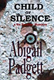 Front cover for the book Child of Silence by Abigail Padgett