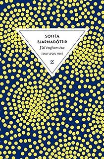 J'ai toujours ton coeur avec moi, Soffia Bjarnadottir