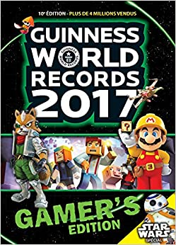 Guinness World Records 2017 Gamer's Edition: French