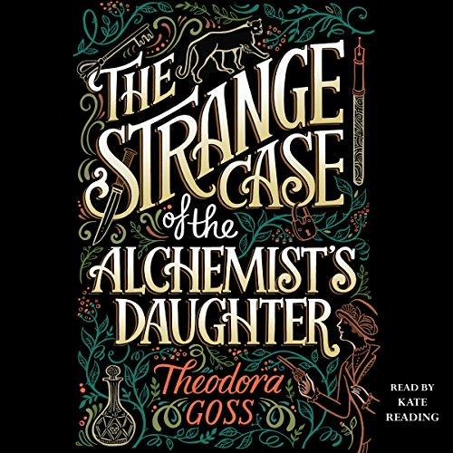 The Strange Case of the Alchemist's Daughter cover