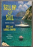 Sell up and Sail, Bill Cooper and Laurel Cooper, 0713639482