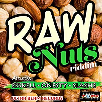 Raw Nuts Riddim By Various Artists On Amazon Music Amazoncom
