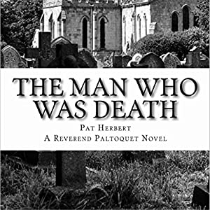 The Man Who Was Death Audiobook