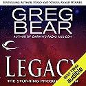 Legacy: A Prequel to Eon Hörbuch von Greg Bear Gesprochen von: Stefan Rudnicki