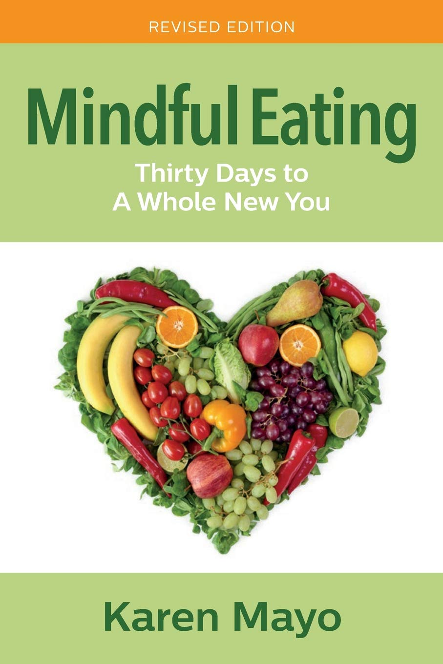 Mindful Eating Adhd And Nutrition >> Mindful Eating Thirty Days To A Whole New You Karen Mayo
