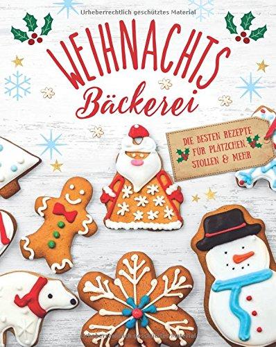 Weihnachtsbäckerei: Die besten Rezepte für Plätzchen, Stollen & mehr