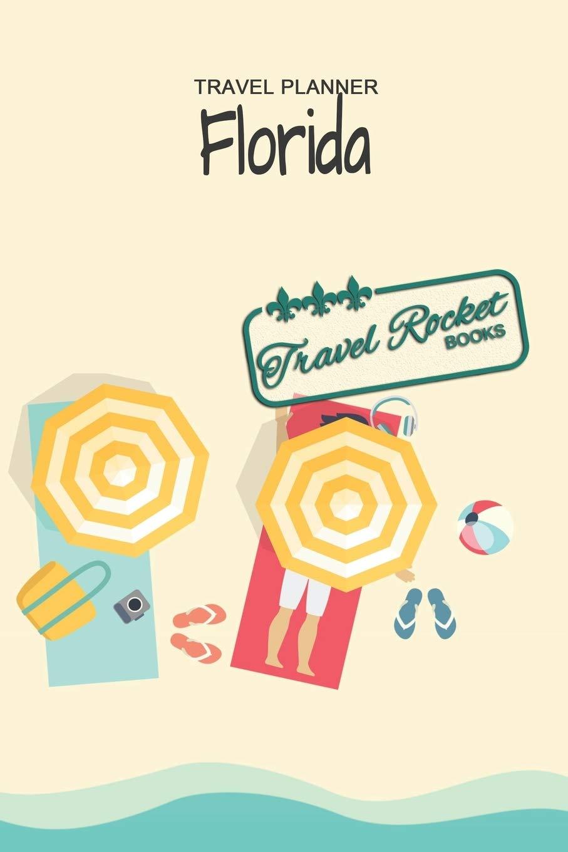 florida travel planner travel rocket books travel journal for