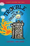 Trouble With Parsnips (A Seven Kingdoms Fairy Tale)