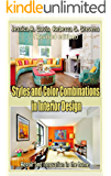 Styles and Color Combinations in Interior Design  (Revised edition): Repair and innovation in the home