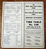 The Atchison, Topeka and Santa Fe Railway Company/The Denver and Rio Grande Western Railroad Company, Denver Division Employee Time Table No. 108, June 16, 1957