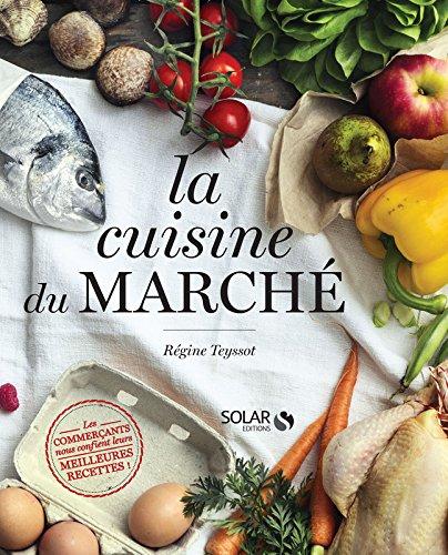 La cuisine du marché - Cuisine La Marche De