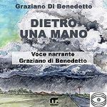 Dietro una mano | Graziano Di Benedetto