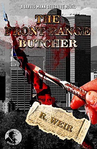 The Front Range Butcher by R Weir ebook deal