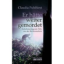 Claudia Puhlfürst's Dem Leben entrissen: Aktuelle authentische Kriminalfälle PDF