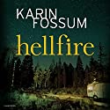 Hellfire Audiobook by Karin Fossum Narrated by David Rintoul