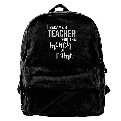 fregrthtg Mens Canvas Backpack Shoulder I Became A Teacher For Money and Fame
