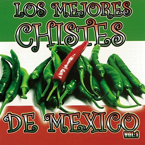 Los Mejores Chistes de Mexico, Vol.1 [Explicit] by Chistes All Stars on Amazon Music - Amazon.com