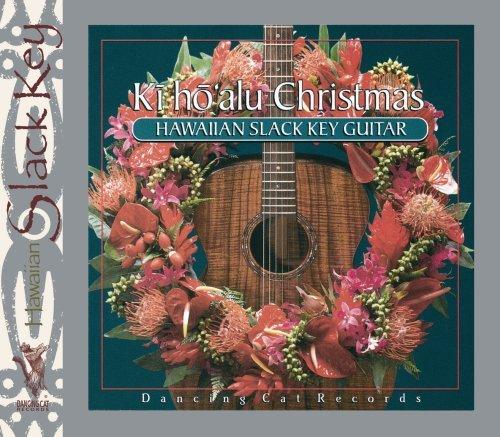 Ki Ho'alu Christmas: Hawaiian Slack Key Guitar by Keola Beamer (Ho'alu Ki Christmas)