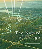 The Nature of Design: Principles, Processes, and the Purview of the Architect
