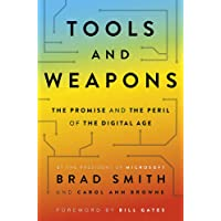 Tools and Weapons: The first book by Microsoft CLO Brad Smith, exploring the biggest questions facing humanity about…