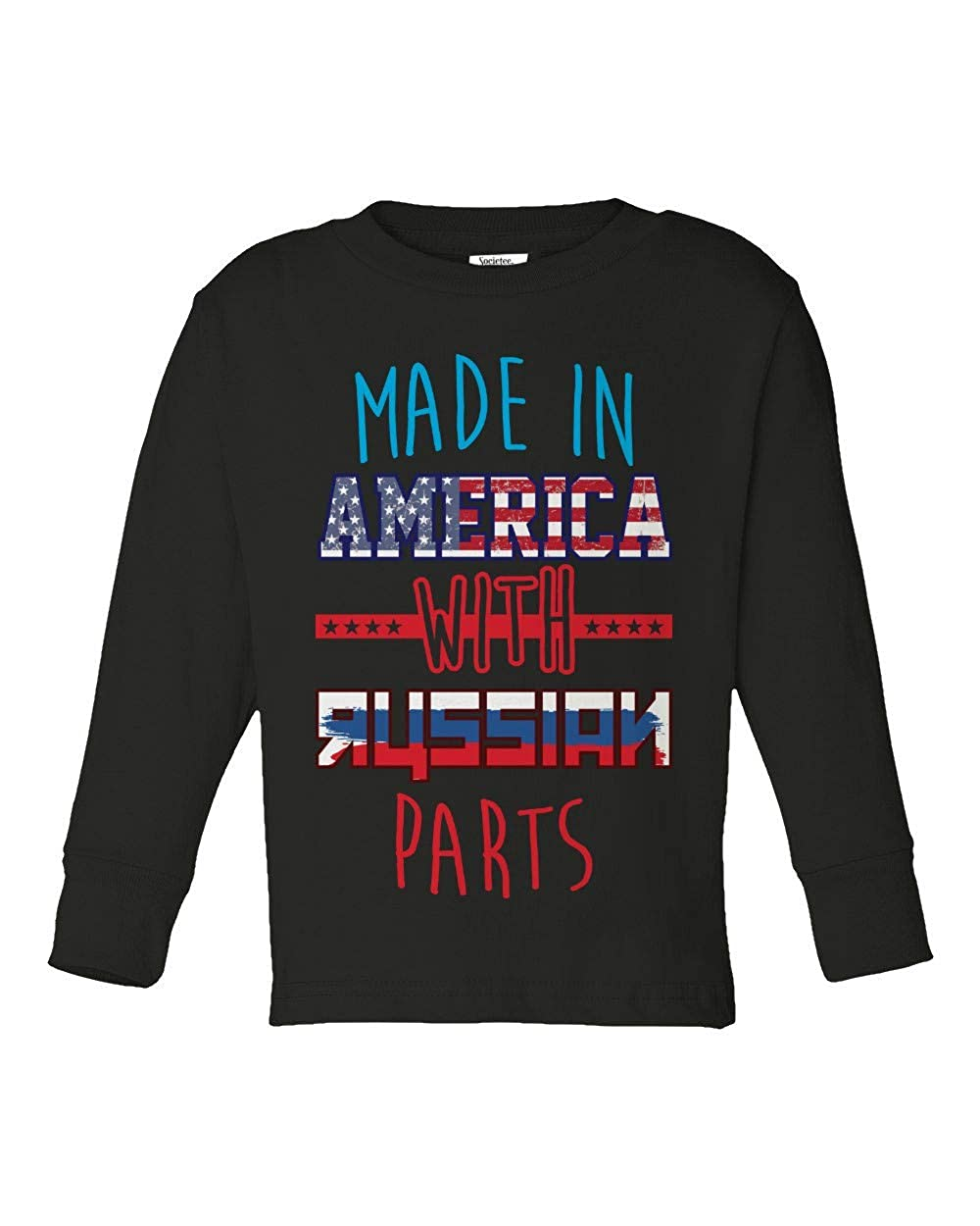 Societee Made in America with Russian Parts Girls Boys Toddler Long Sleeve T-Shirt