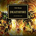 Deathfire: The Horus Heresy, Book 32 Audiobook by Nick Kyme Narrated by Saul Reichlin
