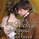 Her Wicked Proposal: League of Rogues Series #3
