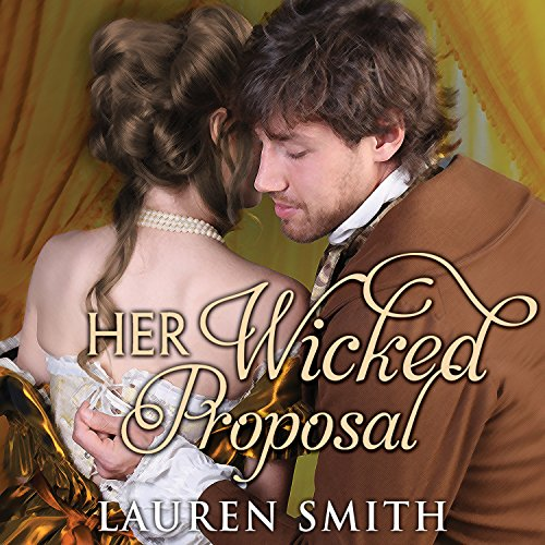 Her Wicked Proposal: League of Rogues Series #3 by Tantor Audio