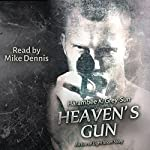 Heaven's Gun: An Eve of Light Short Story | Harambee K. Grey-Sun