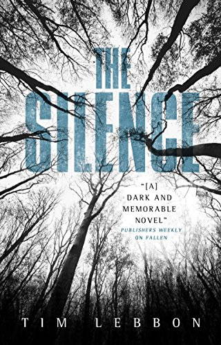 Book cover from The Silence by Tim Lebbon