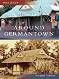 Around Germantown by Margaret Coleman front cover