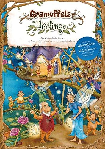 Gramoffels und Irrlinge: Ein Wimmelbilderbuch (Kinderbücher)
