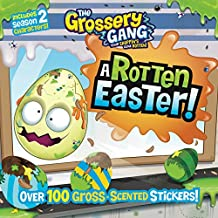 The Grossery Gang: A Rotten Easter!
