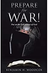Prepare for War: Put on the Full Armor of God Paperback