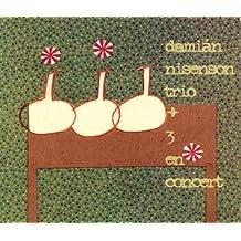 Trio Damian Nisenson +3: En Concert
