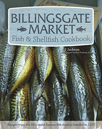 Billingsgate Market Fish & Shellfish Cookbook (PB) by CJ Jackson (2015-04-01) ()