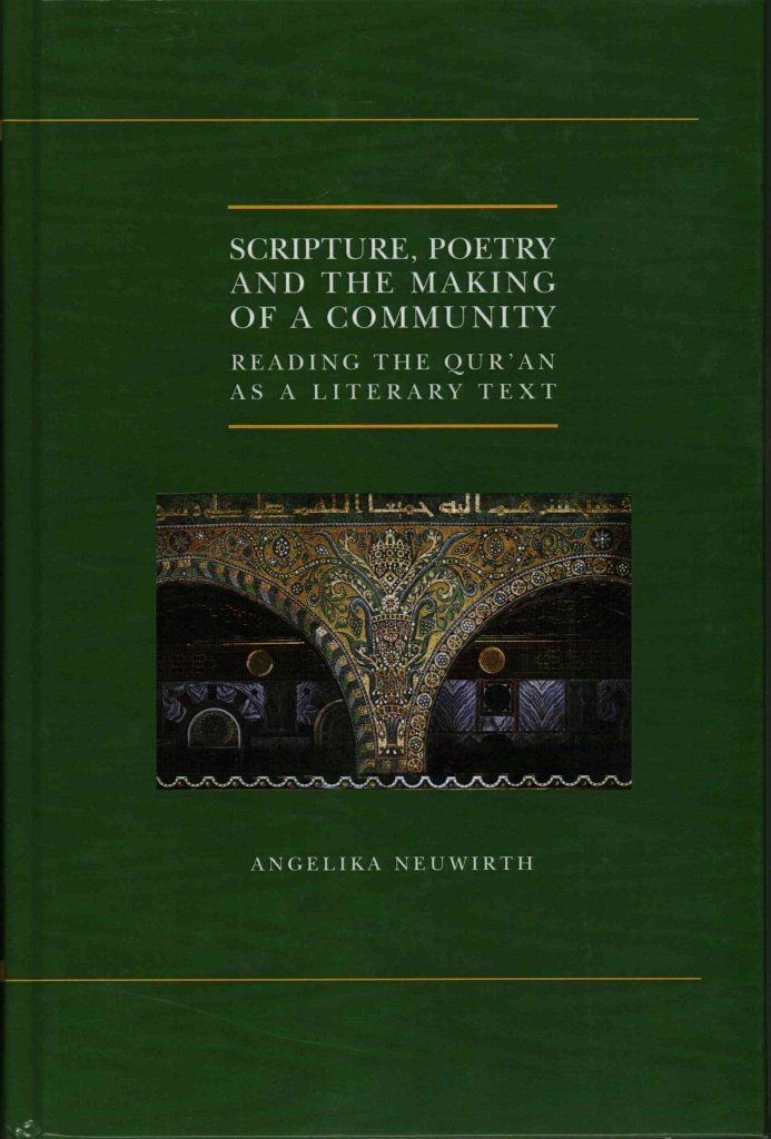 Scripture, Poetry, and the Making of a Community : Reading the Qur'an as a Literary Text(Hardback) - 2015 Edition pdf