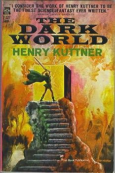 The Dark World Mass Market Paperback – 1965 by Henry Kuttner