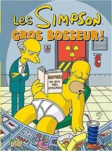 Les Simpson n° 8<br /> Gros bosseur !