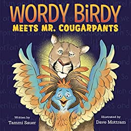 Wordy Birdy Meets Mr. Cougarpants by [Sauer, Tammi]