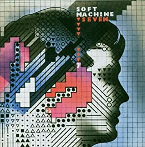 Seven by Soft Machine Import, Original recording remastered edition (2007) Audio CD