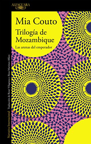 Trilogía de Mozambique (Spanish Edition) by [Couto, Mia]