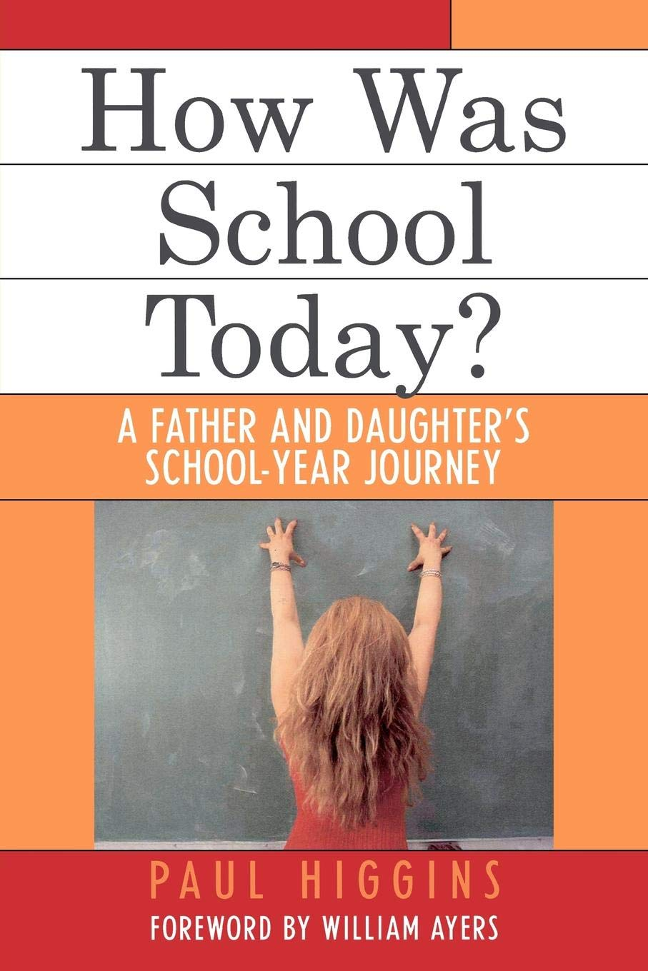 How Was School Today?: A Father and Daughter's School-Year Journey ebook