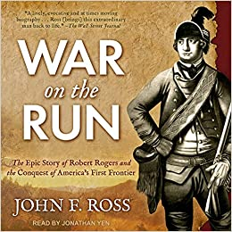 Descargar War On The Run: The Epic Story Of Robert Rogers And The Conquest Of America's First Frontier PDF