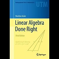 Linear Algebra Done Right (Undergraduate Texts in Mathematics) (English Edition)
